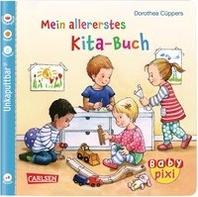 Cueppers, D: Baby Pixi 70: Mein allererstes Kita-Buch