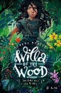 Willa of the Wood - Das Geheimnis der Waelder