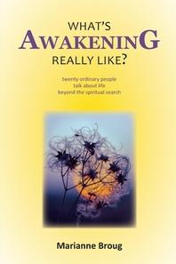 What's Awakening Really Like?