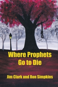 Where Prophets Go to Die