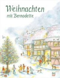 Weihnachten mit Bernadette