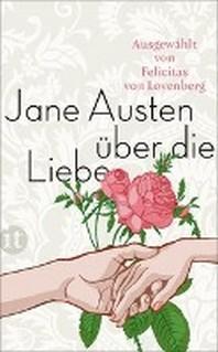 Jane Austen ueber die Liebe