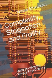 Complexity, Stagnation and Frailty
