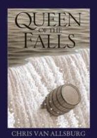 Queen of the Falls. by Chris Van Allsburg
