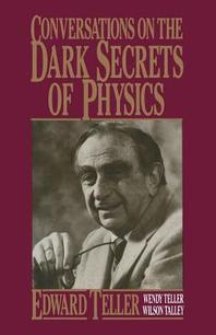Conversations on the Dark Secrets of Physics