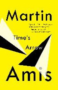 Time's Arrow ( Vintage International )