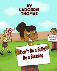 Don't Be a Bully, Be a Blessing
