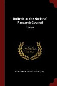 Bulletin of the National Research Council; Volume 3