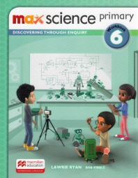 Max Science Primary. 6 Work Book