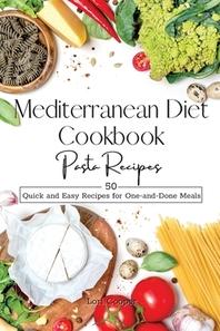 Mediterranean Diet Cookbook Pasta Recipes