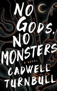 No Gods, No Monsters