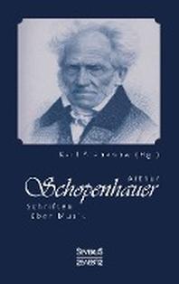 Arthur Schopenhauer: Schriften ?ber Musik