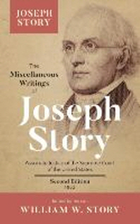 The Miscellaneous Writings of Joseph Story