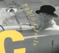 Pablo Casals,Chef D'Orchestre (1953)