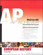 AP Achiever (Advanced Placement* Exam Preparation Guide) for European History (College Test Prep)