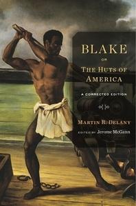 Blake; Or, the Huts of America