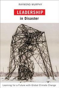 Leadership in Disaster