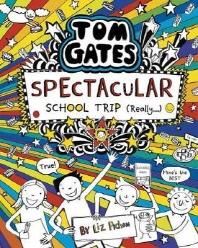 Tom Gates 17: Spectacular School Trip