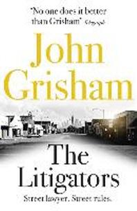 The Litigators. John Grisham
