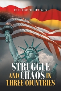 Struggle and Chaos in Three Countries