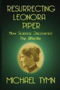 Resurrecting Leonora Piper
