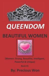 QUEENDOM BEAUTIFUL WOMEN (Book #1)