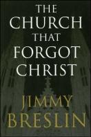 The Church That Forgot Christ