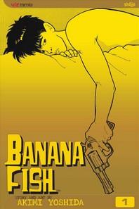 Banana Fish, Vol. 1, Volume 1