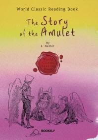 신비한 부적 이야기 : The Story of the Amulet (영문판)