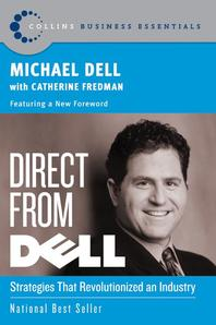 Direct from Dell : Strategies That Revolutionized an Industry