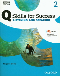 Q Skills for Success Listening and Speaking. 2