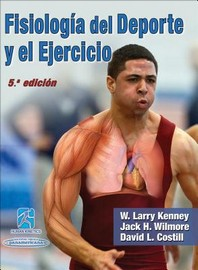 Fisiologia del DePorte Y El Ejercicio/Physiology of Sport and Exercise 5th Edition Spanish Edition