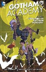 Gotham Academy Vol. 1