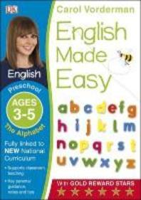 English Made Easy the Alphabet Preschool Ages 3-5preschool Ages 3-5