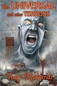 The Universal and Other Terrors