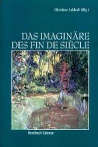 Das Imagin?re des Fin de Siecle
