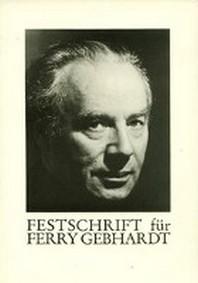 Festschrift f?r Ferry Gebhardt zum 75. Geburtstag. Inkl. CD