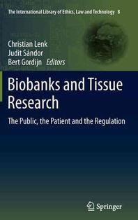 Biobanks and Tissue Research