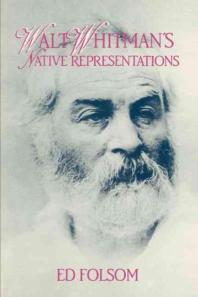 Walt Whitman's Native Representations