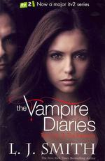 The Vampire Diaries Vol.3 & 4 : The Fury/ The Reunion(The Vampire Diaries Vol.3 & 4 : The Fury/ The Reunion(TV Tie-In Edition, 영국판)
