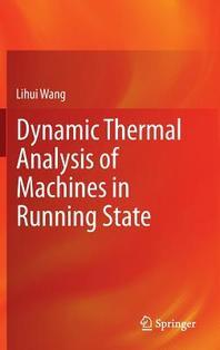 Dynamic Thermal Analysis of Machines in Running State
