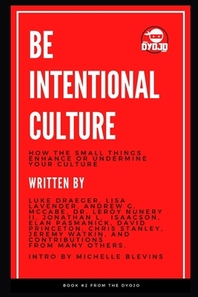 Be Intentional Culture