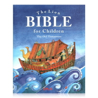 The Lion Bible for Children: the Old Testament