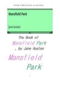 제인 오스틴의 맨스필드 공원.The Book of Mansfield Park, by Jane Austen