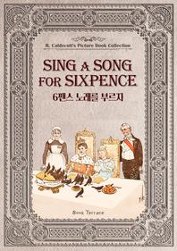 영국의 3대 그림책 작가 6펜스 노래를 부르자(영문판) Sing a Song for Sixpence