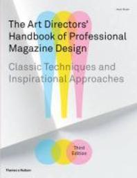 Art Directors' Handbook of Professional Magazine Design