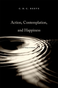 Action, Contemplation, and Happiness