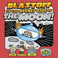 Blastoff to the Secret Side of the Moon!