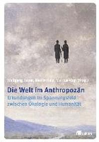 Die Welt im Anthropozaen
