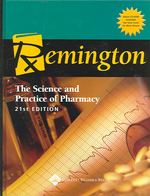 Remington, 21/e : The Science And Practice Of Pharmacy
